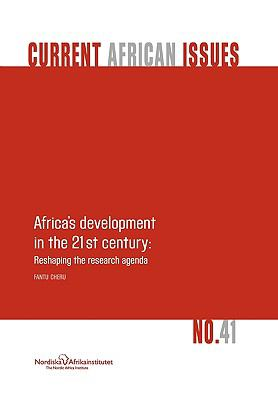 Africa's Development in the 21st Century: Reshaping the Research Agenda 9789171066282
