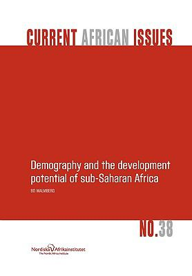 Demography and the Development Potential of Sub-Saharan Africa 9789171066213