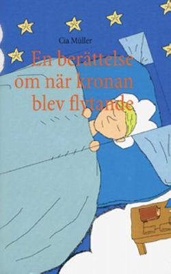 En Uber Ttelse Om N R Kronan Blev Flytande 9789174633917