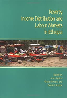 Poverty, Income Distribution and Labour Markets in Ethiopia 9789171065261