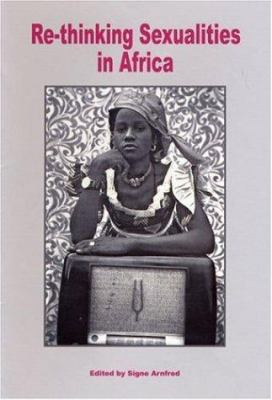 Re-Thinking Sexualities in Africa 9789171065131