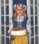 Swedish Homecooking: In America 9789178431984