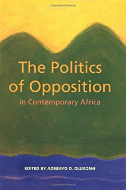 The Politics of Opposition in Contemporary Africa 9789171064196