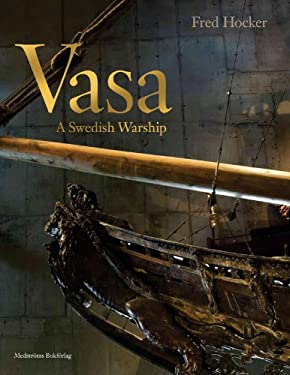 Vasa: A Swedish Warship 9789173291019