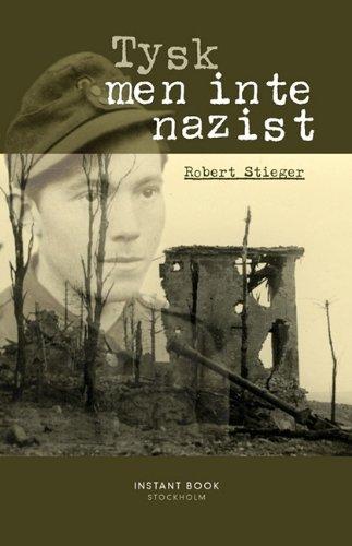 Tysk, Men Inte Nazist 9789185671663