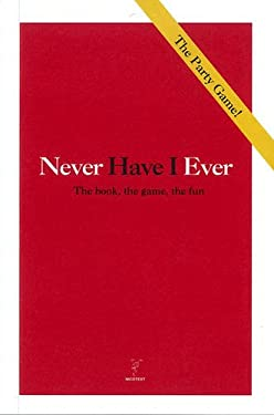 Never Have I Ever: The Book, the Game, the Fun 9789186283308