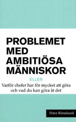 Problemet Med Ambiti Sa M Nniskor