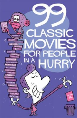 99 Classic Movies for People in a Hurry 9789185869817