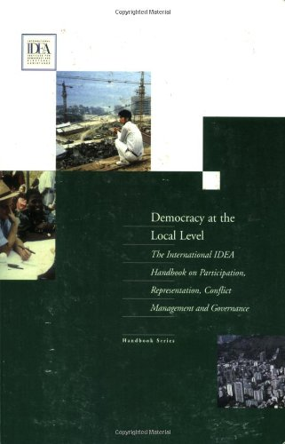 Democracy at the Local Level: The International Idea Handbook on Participation, Representation, Conflict Management, and Governance 9789189098732
