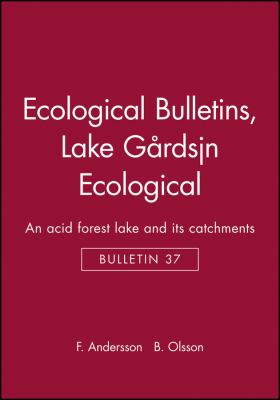 Ecological Bulletins, Lake Grdsjon Ecological: An Acid Forest Lake and Its Catchments 9789186344252