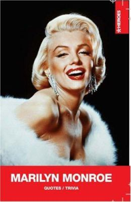 Marilyn Monroe: Quotes/Trivia 9789185449217