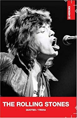 The Rolling Stones: Quotes/Trivia 9789185449255