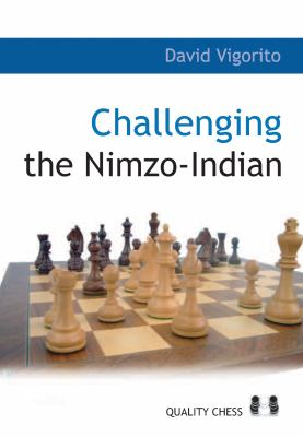 Challenging the Nimzo-Indian 9789197600552