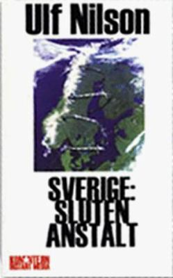 Sverige: Sluten Anstalt 9789197349307