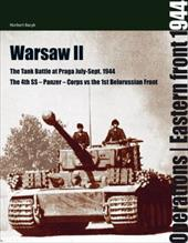 The Tank Battle at Praga: July-Sept. 1944: The 4th SS-Panzer-Corps vs the 1st Belorussian Front 8491817