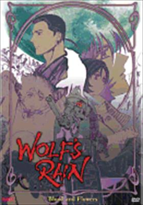 Wolf's Rain Volume 2: Blood & Flowers