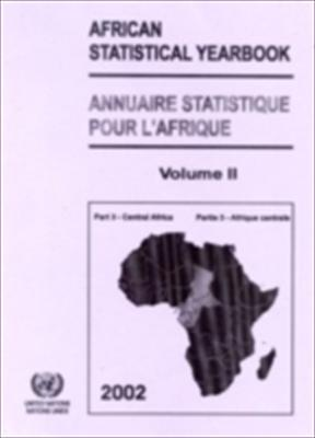 African Statistical Yearbook 2002: Central Africa 9789210251518