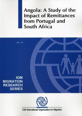 Angola: A Study of the Impact of Remittances from Portugal and South Africa 9789211036718