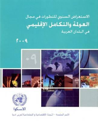 Annual Review of Developments in Globalization and Regional Integration in the Arab Countries 2009 9789216280758