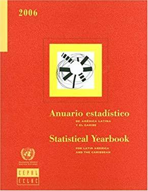 Anuario Estadistico de America Latina y el Caribe/Statistical Yearbook For Latin America And The Caribbean [With CDROM] = Statistical Yearbook for Lat 9789210210607
