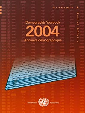 Demographic Yearbook 2004 9789210510981