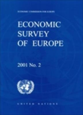 Economic Survey of Europe 2001 No.2 9789211167931