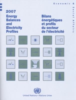 Energy Balances and Electricity Profiles 2007 9789210612814