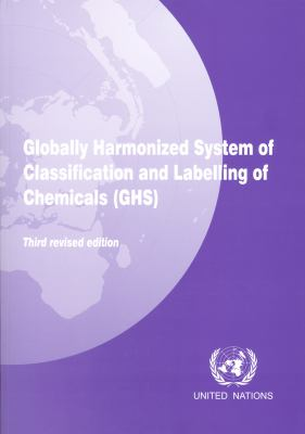 Globally Harmonized System of Classification and Labeling of Chemicals (GHS) 9789211170061