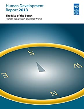 Human Development Report 2012: The Rise of the Global South - Human Progress in a Diverse World 9789211263404