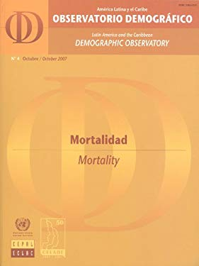 Latin America and the Caribbean Demographic Observatory: Mortality - Year II (Includes CD-ROM). 9789210210652
