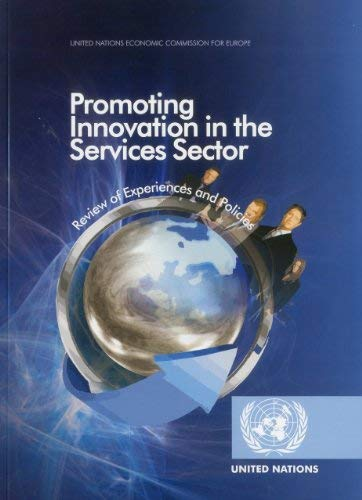 Promoting Innovation in the Services Sector: Review of Experiences and Policies 9789211170399