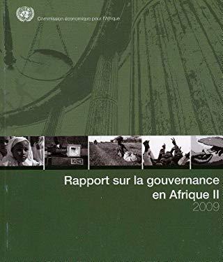 Rapport Sur La Gouvernance En Afrique II 2009 9789212250540
