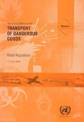 Recommendations on the Transport of Dangerous Goods: Model Regulations 9789211391206