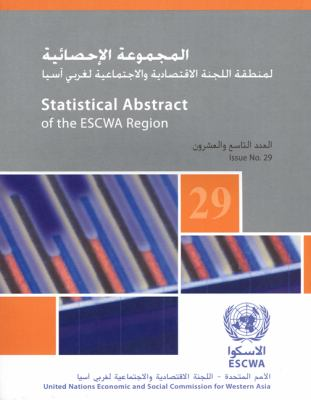 Statistical Abstract of the Escwa Region 9789211283389