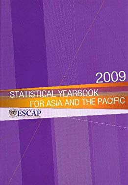 Statistical Yearbook for Asia and the Pacific 2009 9789211206067