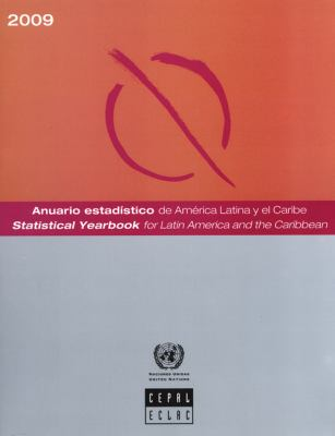 Statistical Yearbook for Latin America and the Caribbean 2009 9789210210720