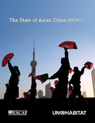 The State of Asian Cities 2010/2011