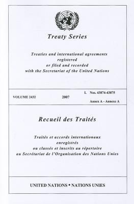 Treaty Series 2432 I: Nos.43874-43875 9789219005266