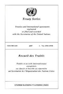 Treaty Series 2438 I: 43904-43920 9789219004290