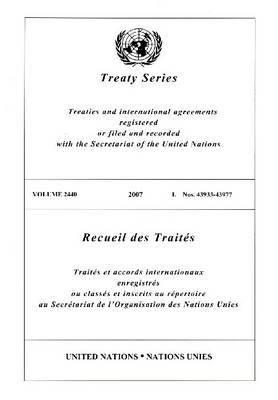 Treaty Series 2440 I: 43933-43977 9789219004313
