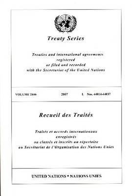 Treaty Series 2446 I: 44014-44037 9789219004078