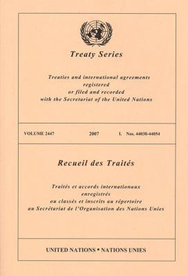Treaty Series 2447 I:44038-44054 9789219004085