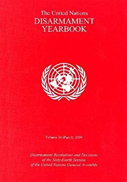 United Nations Disarmament Yearbook 2009 9789211422733