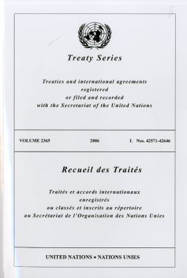 United Nations Treaty Series: Vol.2365, 9789219003705
