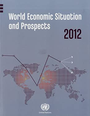 World Economic Situation and Prospects 2012 9789211091649