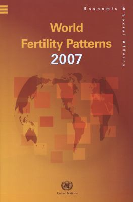 World Fertility Patterns 2007 (Wall Chart) 9789211514391