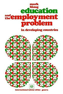 Education and the Employment Problem in Developing Countries 9789221010050