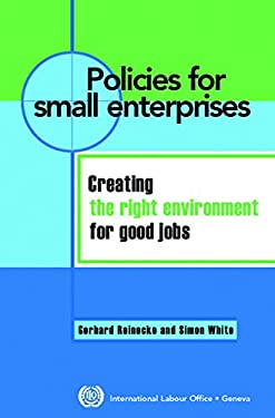 Enabling Environments for Jobs and Entrepreneurship: The Role of Policy and Law in Small Enterprise Employment