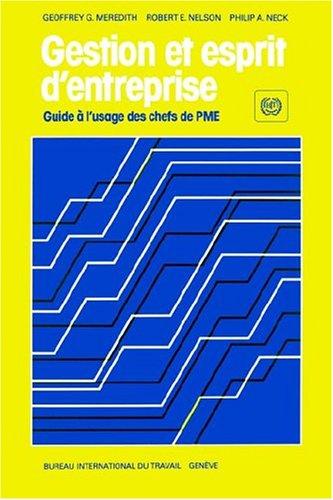 Gestion Et Esprit D'Entreprise. Guide L'Usage Des Chefs de Pme 9789222028467