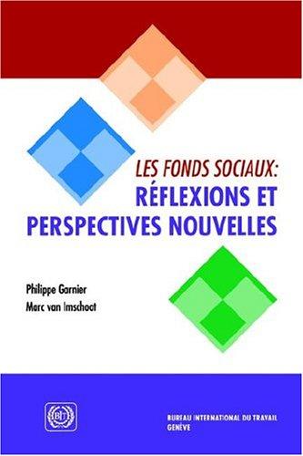 Les Fonds Sociaux: Riflexions Et Perspectives Nouvelles 9789222135110